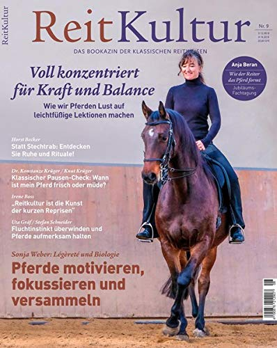 ReitKultur 9: Wie wir Pferden Lust auf leichtfüßige Lektionen machen