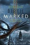 Birthmarked (Birthmarked series Book 1) (English Edition)