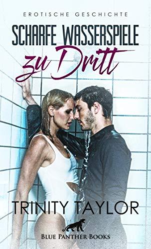 Scharfe Wasserspiele zu dritt | Erotische Geschichte: nach dem Training in der Dusche ... (Love, Passion & Sex)