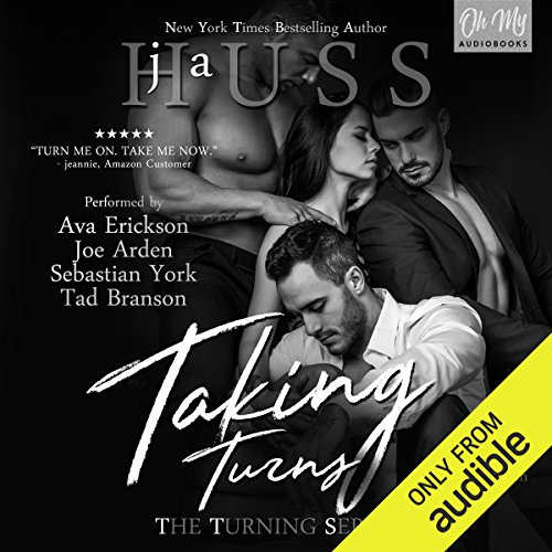 Taking Turns     The Turning Series, Book 1              By:                                                                                                                                 JA Huss                               Narrated by:                                                                                                                                 Ava Erickson,                                                                                        Sebastian York,                                                                                        Tad Branson,                   and others                 Length: 11 hrs and 3 mins     1,636 ratings     Overall 4.6