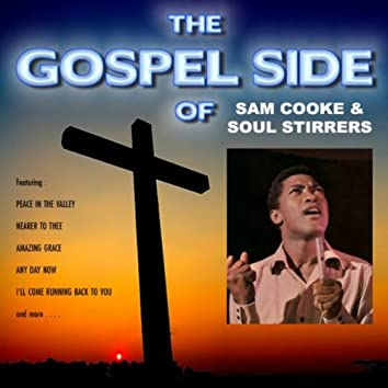 The Gospel Side of Sam Cooke and the Soul Stirrers