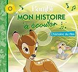 BAMBI - Mon Histoire à Écouter - L'histoire du film - Livre CD - Disney