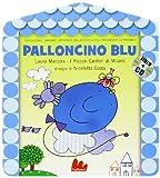 Palloncino blu. Ediz. illustrata. Con CD Audio