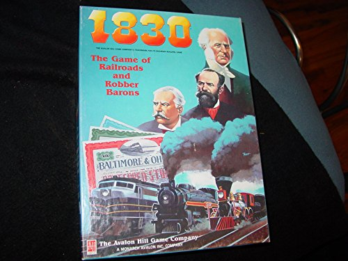 1830 The Game of Railroads and Robber Barons