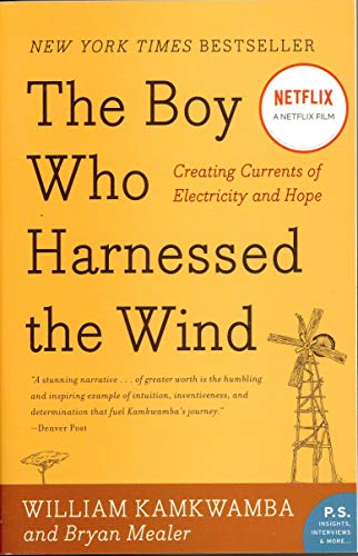 Image of The Boy Who Harnessed the Wind: Creating Currents of Electricity and Hope (P.S.)