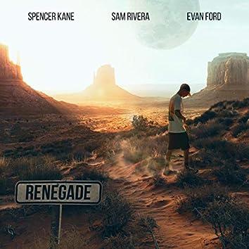 Renegade (feat. Evan Ford & Spencer Kane)