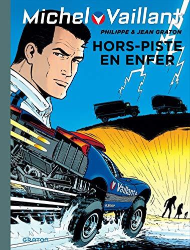 Michel Vaillant - tome 69 - Michel Vaillant 69 (rééd. Dupuis) Hors piste en enfer