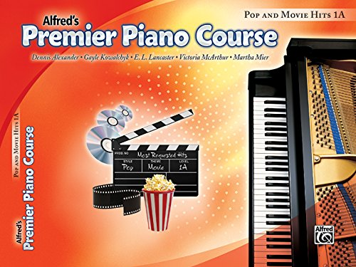 Premier Piano Course Pop and Movie Hits, Bk 1A (Premier Piano Course, Bk 1A)