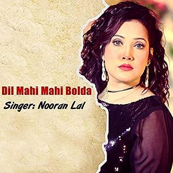 Dil Mahi Mahi Bolda
