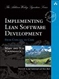 Implementing Lean Software Development: From Concept to Cash (Addison-Wesley Signature Series (Beck)) (English Edition)