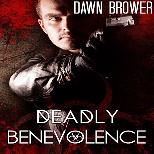 Deadly Benevolence Titelbild