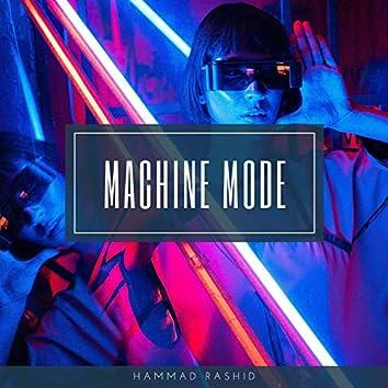 Machine Mode