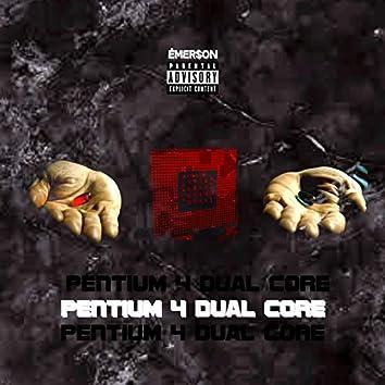 Pentium 4 Dual Core