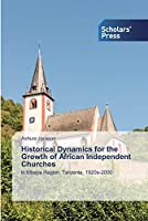 Historical Dynamics for the Growth of African Independent Churches