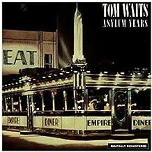 Best tom waits asylum years songs Reviews