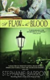 A Flaw in the Blood: A Novel