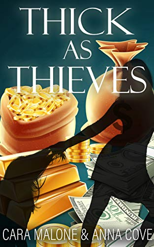 Thick as Thieves: A Lesbian Romance Heist