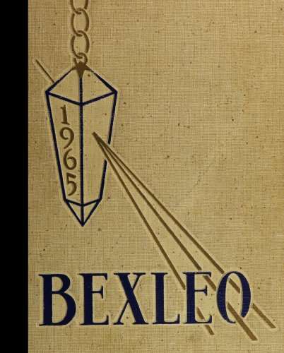 (Reprint) 1965 Yearbook: Bexley High School, Bexley, Ohio