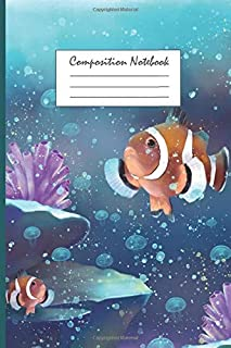 Composition Notebook: Underwater World Clownfish Sea anemone Coral | UTE Wide Ruled 6 x 9 in 100 page lined Notebook for G...