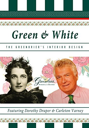 Green & White - The Greenbrier's Interior Design by Erik Hastings