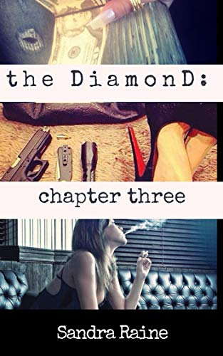 The DiamonD: Chapter Three [ book 6 ]