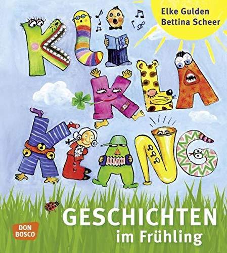 Kliklaklanggeschichten im Frühling: Für Kinder von 2 bis 6 Jahren