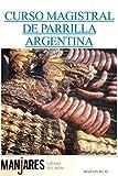 CURSO MAGISTRAL DE PARRILLA ARGENTINA