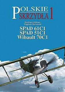 SPAD 61C1, SPAD 51C1, Wibault 70C1 (Polish Wings) (Polish Edition)