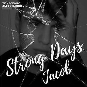 Te Necesito (Strong Days)