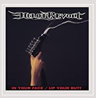 In Your Face / Up Your Butt