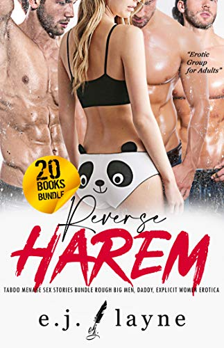 REVERSE HAREM: Taboo Menage Sex Stories Bundle: Rough Big Men, Daddy, Explicit Women Erotica (Erotic Group for Adults Book 1)
