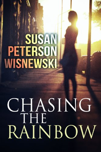 Book: Chasing the Rainbow by Susan Peterson Wisnewski