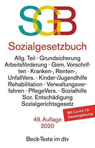 Sozialgesetzbuch mit Sozialgerichtsgesetz, mit Sozialgerichtsgesetz: Rechtsstand: 31. März 2020 (Beck-Texte im dtv)