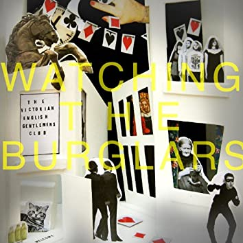 Watching The Burglars