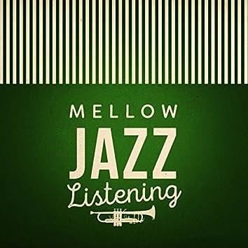 Mellow Jazz Listening