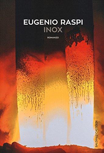 Inox (Romanzi e racconti)
