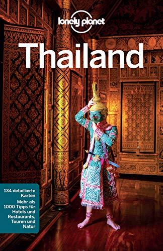 Lonely Planet Reiseführer Thailand: mit Downloads aller Karten (Lonely Planet Reiseführer E-Book)