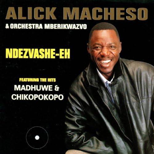 Alick Macheso & Mberikwazvo Orchestra