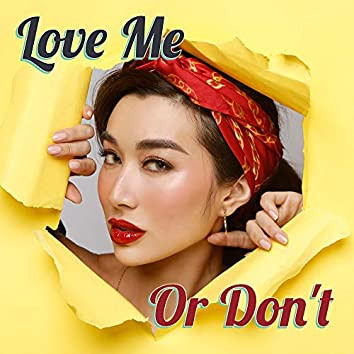 Love Me Or Don't