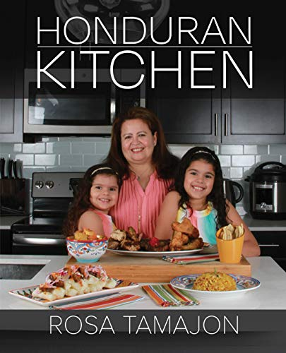 Honduran Kitchen (Recipes from Abuela) (English Edition)