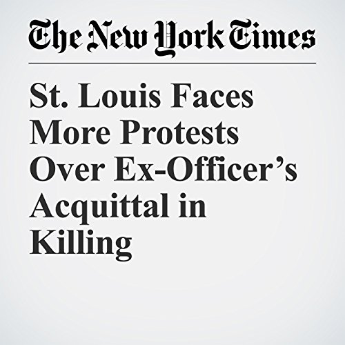 St. Louis Faces More Protests Over Ex-Officer's Acquittal in Killing copertina