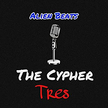 The Cypher Tres