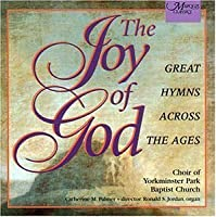 Joy Of God by Choir of York Minster (2003-07-26)