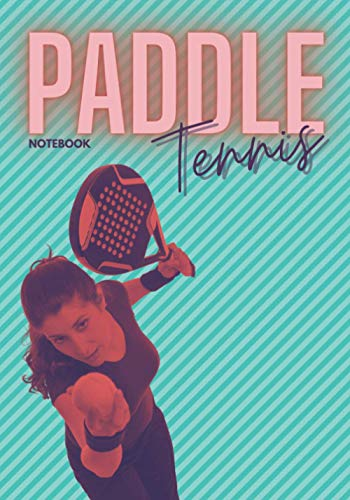 Paddle tennis: Notebook, pickleball paddle diary
