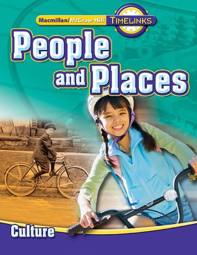 TimeLinks: Second Grade, People and Places-Unit 1 Culture Student Edition (OLDER ELEMENTARY SOCIAL STUDIES)