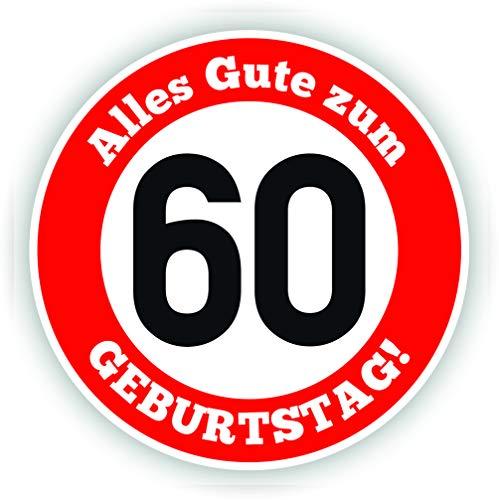 Werbeagentur Finkbeiner Geburtstag Verkehrszeichen 60 Jahre - 30cm auf 2mm Hartschaumplatte - Beschreibbar