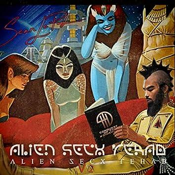 Alien Secx Rehab, Vol. 2