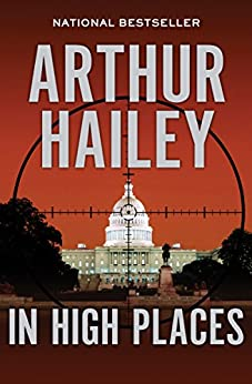 In High Places by [Arthur Hailey]