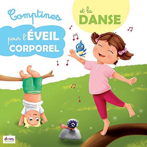 Comptines pour l'éveil corporel et la danse