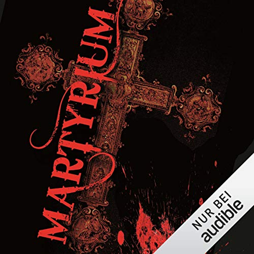 Martyrium                   By:                                                                                                                                 Jonathan Hayes                               Narrated by:                                                                                                                                 Torsten Michaelis                      Length: 6 hrs and 47 mins     Not rated yet     Overall 0.0